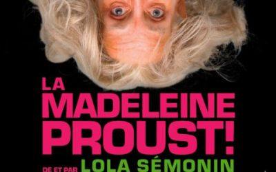La Madeleine Proust – Haut débit